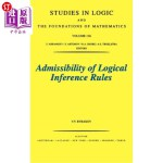 【中商海外直订】Admissibility of Logical Inference Rules