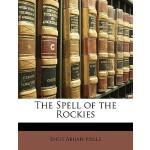 【预订】The Spell of the Rockies