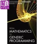 【中商原版】数学与泛型编程:高效编程的奥秘 英文原版 From Mathematics to Generic Prog