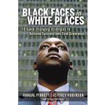 【预订】Black Faces in White Places: 10 Game-Changing Strategie