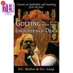 【中商海外直订】Golfing with the Enlightened Dead - Lessons on Lead