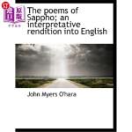 【中商海外直订】The Poems of Sappho; An Interpretative Rendition In
