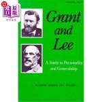 【中商海外直订】Grant and Lee: A Study in Personality and Generalsh
