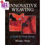 【中商海外直订】Innovative Weaving: A Guide for Study Groups