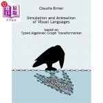 【中商海外直订】Simulation and Animation of Visual Languages based