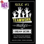 【中商海外直订】RULE #1 Teamwork Makes The Dream Work: Six Traits T
