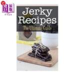 【中商海外直订】Jerky Recipes: The Ultimate Guide