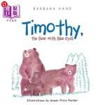 【中商海外直订】Timothy, the Bear with Blue Eyes