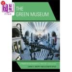 【中商海外直订】The Green Museum: A Primer on Environmental Practic