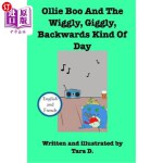 【中商海外直订】Ollie Boo And The Wiggly, Giggly, Backwards Kind Of