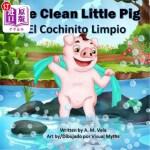 【中商海外直订】The Clean Little Pig/El Cochinito Limpio