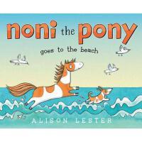 【预订】Noni the Pony Goes to the Beach