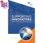 【中商海外直订】Supporting Innovators: Trust, Purpose, Partnership