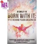【中商海外直订】Born With It: Unleashing Your Greatness