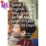 【中商海外直订】Speak Fluent English: Take Your English to the Next