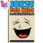 【中商海外直订】Jokes For Kids: Kids Jokes: 300 Funny Jokes For Kid