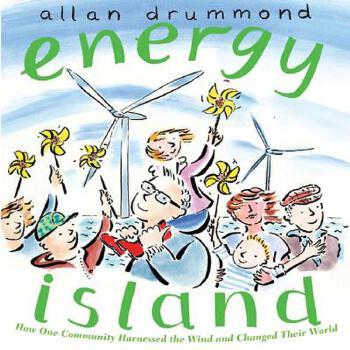 【预订】Energy Island  How One Community Harnessed the Wind and Changed their World 预订商品,需要1-3个月发货,非质量问题不接受退换货。
