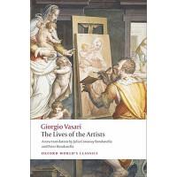 英文原版 艺术家的生活 (牛津世界经典) The Lives of the Artists