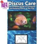 【中商海外直订】Discus Care: The Complete Guide to Caring for and K