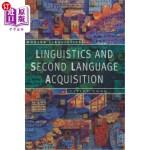 【中商海外直订】Linguistics and Second Language Acquisition