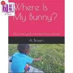 【中商海外直订】Where Is My Bunny?: My fun backyard on the East Coa