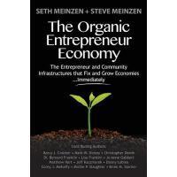 【预订】The Organic Entrepreneur Economy: The Entrepreneur and
