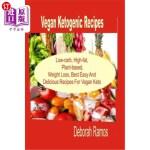 【中商海外直订】Vegan Ketogenic Recipes: Low-Carb, High-Fat, Plant-
