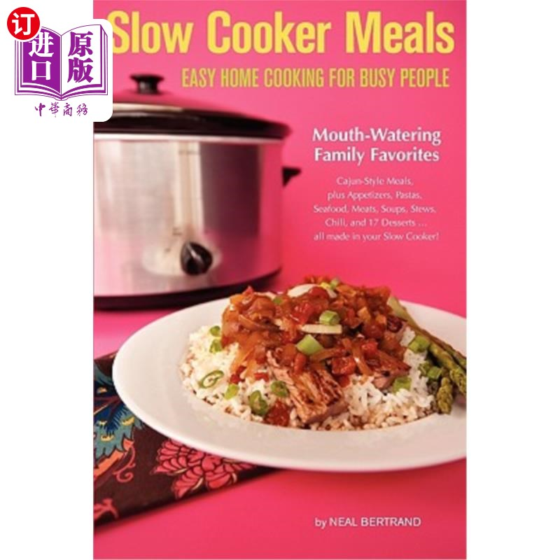 【中商海外直订】Slow Cooker Meals: Easy Home Cooking for Busy People