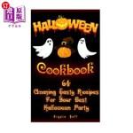 【中商海外直订】Halloween Cookbook: 64 Amazing Tasty Recipes For Yo