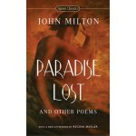Signet Classics: Paradise Lost and Other Poems