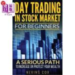【中商海外直订】Day Trading in Stock Market for Beginners: A Seriou