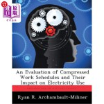 【中商海外直订】An Evaluation of Compressed Work Schedules and Thei