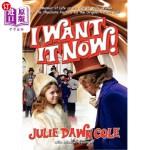 【中商海外直订】I Want It Now! a Memoir of Life on the Set of Willy