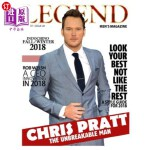 【中商海外直订】Legend Men's Magazine: Chris Pratt - The Unbreakabl
