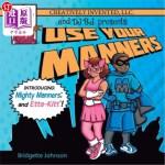 【中商海外直订】Use Your Manners