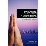 【预订】Ayurveda in Urban Living: The Ultimate Weight Loss Guid