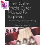 【中商海外直订】Learn Guitar: Simple Guitar Method for Beginners: B
