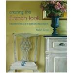 【预订】Creating the French Look 创造法国风貌 英文原版室内设计图书