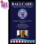"""【中商海外直订】Ballcare: """"Healthcare The People Can Support!"""""""