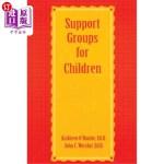 【中商海外直订】Support Groups for Children