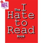 【中商海外直订】The I Hate to Read Book