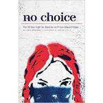 【预订】No Choice 9781773630137