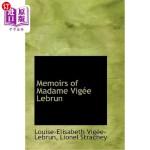 【中商海外直订】Memoirs of Madame Vig E Lebrun