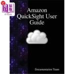 【中商海外直订】Amazon Quicksight User Guide