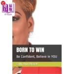 【中商海外直订】Born to Win: Be Confident, Believe in YOU