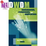 【中商海外直订】DWDM Fundamentals, Components and Applications