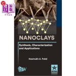 【中商海外直订】Nanoclays: Synthesis, Characterization and Applicat