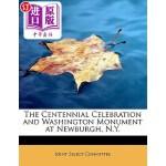 【中商海外直订】The Centennial Celebration and Washington Monument