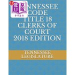 【中商海外直订】Tennessee Code Title 18 Clerks of Court 2018 Editio