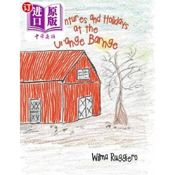【中商海外直订】Adventures and Holidays at the Orange Barnge 海外发货,付款后预计2-4周到货
